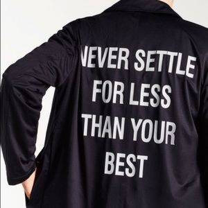 Zara Never Settle for less than your best jacketXL